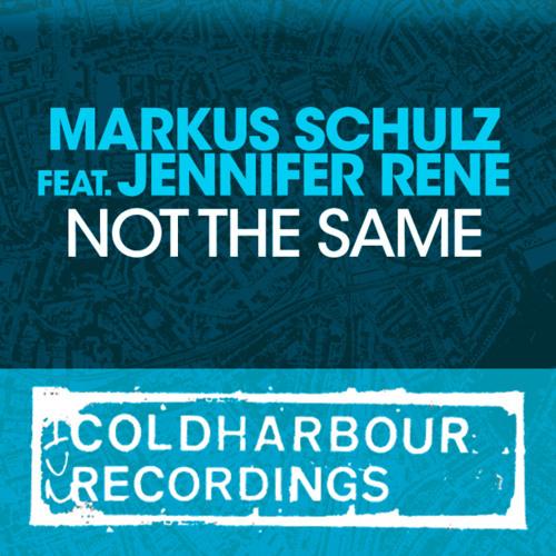 Markus Schulz feat. Jennifer Rene - Not The Same