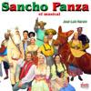 Dulcinea y Sancho - Sancho Panza Musical