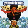 Cupid's Chokehold feat. Kanye West (remix) Gym Class Heroes