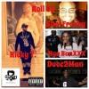 Roll Up - SDotFreaky, Nya BanXXX, Ricky T, Duce2Man