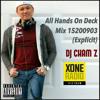 DJ CHAM Z - All Hands On Deck Mix (Explicit)