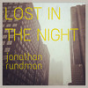 Lost In The Night / Tuoll' on mun kultani