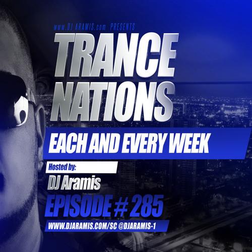 DJ Aramis - Trance Nations Ep.285