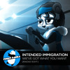 ElectroSWING || Intended Immigration - We've Got What You Want (Radio Edit)