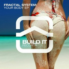 Fractal System & Marques - We Need It