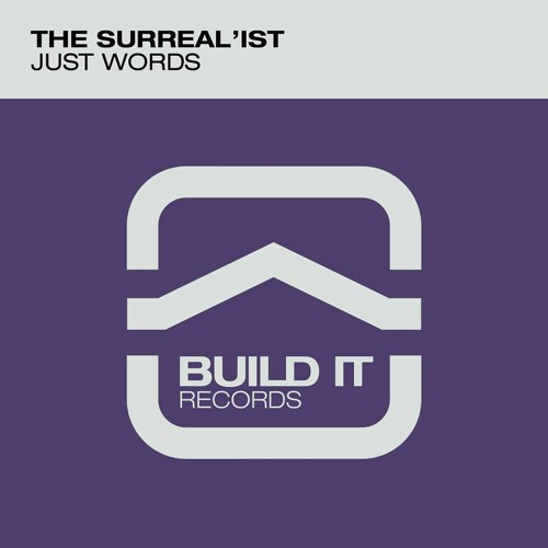 The Surreal'ist - Just Words