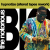 Notorious BIG - Hypnotize (Altered Tapes Rework)