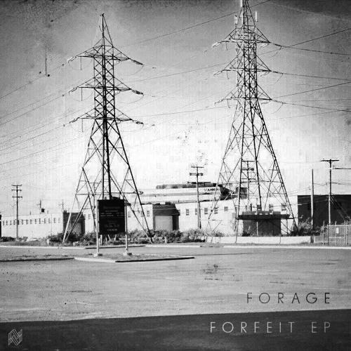 Forage - Forfeit EP [OUT NOW] NON 002