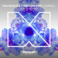 Solidisco & Fireflowerz Unreal (Lefti Remix) Artwork