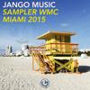 Jango Music - Sampler WMC 2015