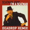 I'm a scatman (dubstep remix) (BUY = FREE DOWNLOAD)
