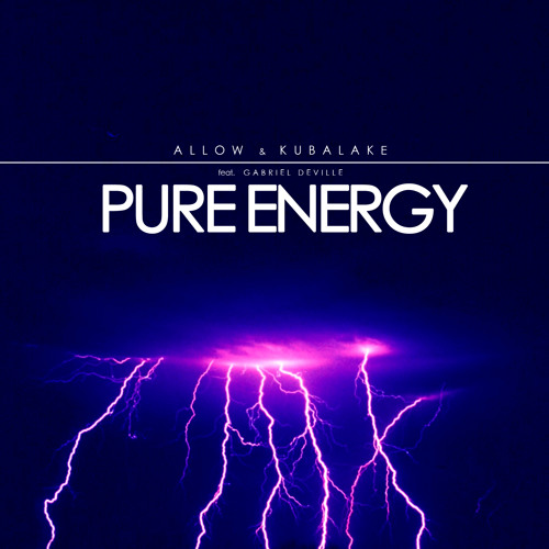 "Allow & Kubalake - ""Pure Energy"" (feat. Gabriel Deville) [Original Mix]"