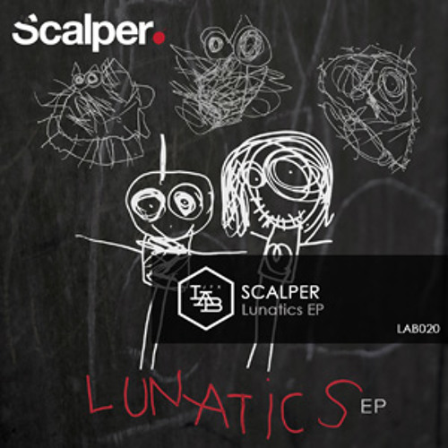 JFX LAB020 | Scalper - Lunatics EP - Puppets