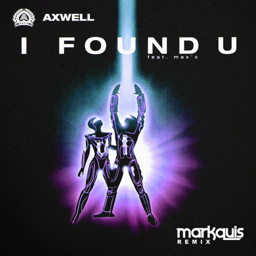 Axwell - I Found You (HBK & LEV Remix) - House Music Producers