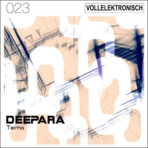 """[VE23] DeePara - """" Terma EP. """" (snippet)"""