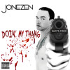 Doin' My Thang (Shots Fired) produced by Drops One Productions