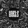 [DUBSTEP] Legend4ry & The Widdler - Dank 'N' Dirty Dubz [Volume 83] (DI.FM Dubstep Channel)