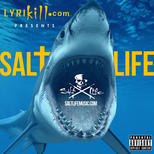 Lyrikill's New Album -Salt Life Music-