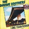 Doobie Brothers-Long Train Runnning (Re_Edit djmenios)FREE DOWNLOAD