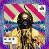 "Go Freek ""How Long"" (AC Slater Remix)"
