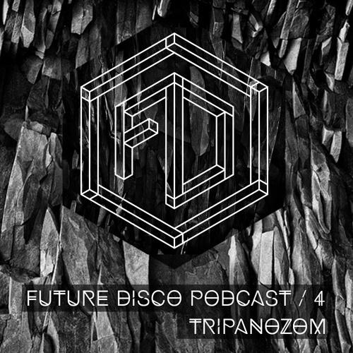 Future Disco podcast #4 - Tripanozom