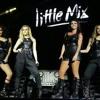 Little Mix - Good Enough Live