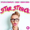 Styles&Complete + EXSSV + Crichy Crich - Starstruck (Out Now)
