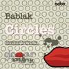 Bablak - Circles (Fernan Dust Remix) [EDM.com Premiere]