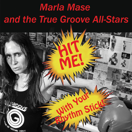 Hit Me With Your Rhythm Stick ft Marla Mase, James Chance