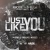 Just Like You -Lo Riichie & G-Ruck ft. Pirelli Rell