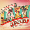 LOSE THE LAZY FT STAHSI