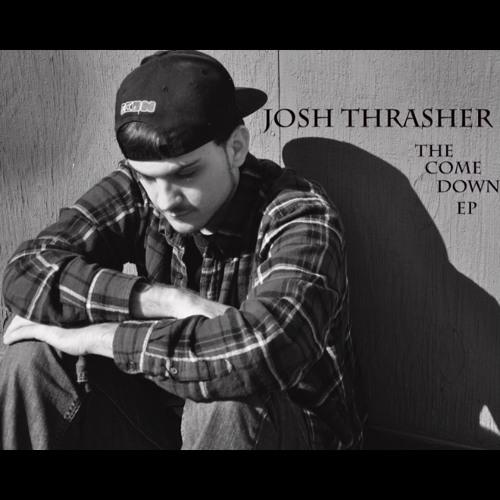 Josh Thrasher – The Come Down EP @ItsJoshThrasher