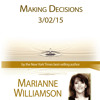 Making Decisions with Marianne Williamson- Preview 2
