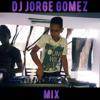 Mix. - Dancehall  - Dj Jorge Gomez