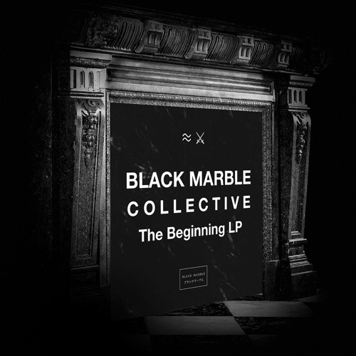 Black Marble Collective - The Beginning LP