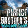 Perfect Brother's @ PODCAST_006 - 01/MARÇO/2015