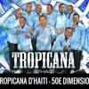 Tropicana d'Haiti - Ti Joceline [Live, Napples]