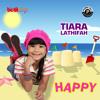 [Download] Tiara Lathifah - Happy Mp3