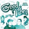 Hot Rain (feat. Peetah Morgan)- Good Vibes