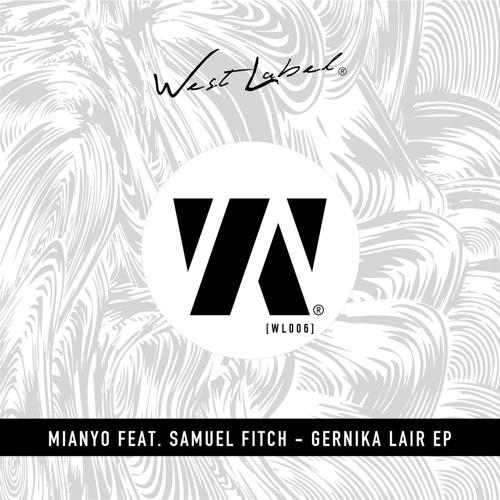 Mianyo Feat. Samuel Fitch - Gernika Lair (Gil Montiel Remix)TEASER