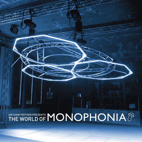 The World Of Monophonia