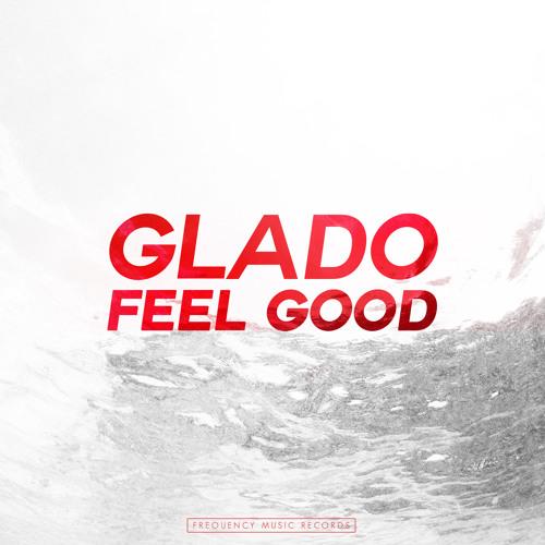 Glado - Feel Good