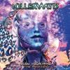 Killerwatts - Fly Thru The Universe -    (Ajja Rmx)
