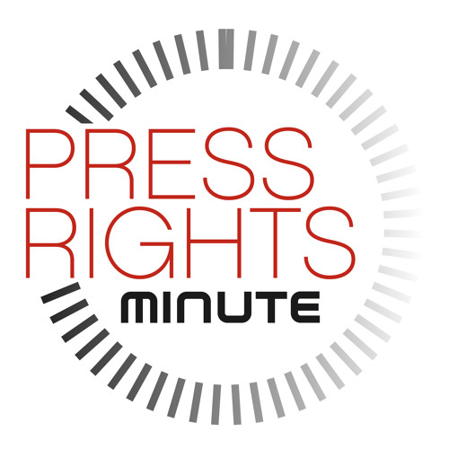 Press Rights Minute #26 - Unnamed Sources