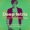 Ksenia Kamikaza live DJ set @ Deep Tetris (St.Petersburg, 2015)