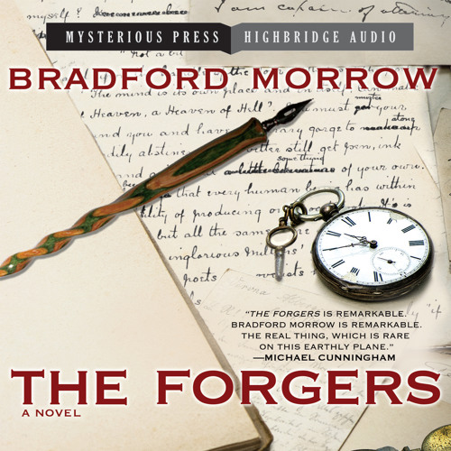 THE FORGERS By Bradford Morrow, Read By R.C. Bray