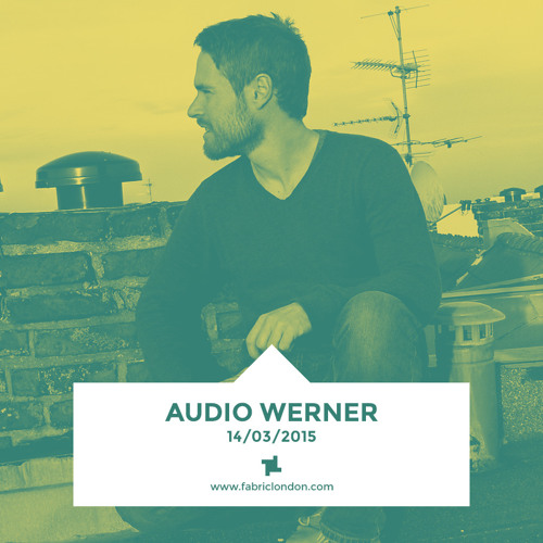 Audio Werner - fabric x Toi Toi Mix