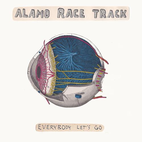 Alamo Race Track - Everybody Let's Go