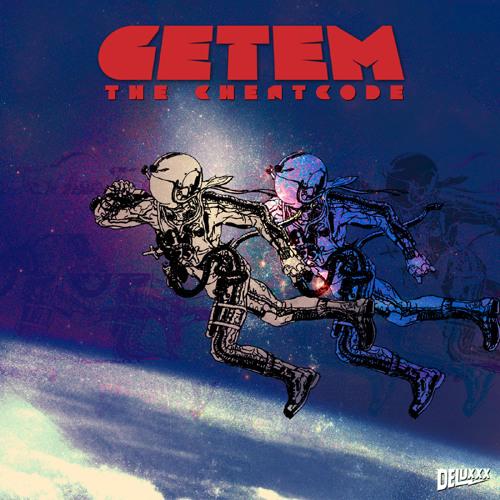 GETEM - THE CHEAT CODE EP