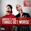 Eminem Feat BOB - Things Get Worse [DARRENTINO REMIX]